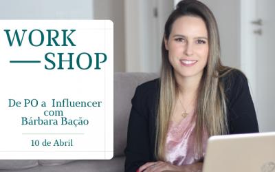 Workshop: de PO a Influencer  – 10 de abril de 2021